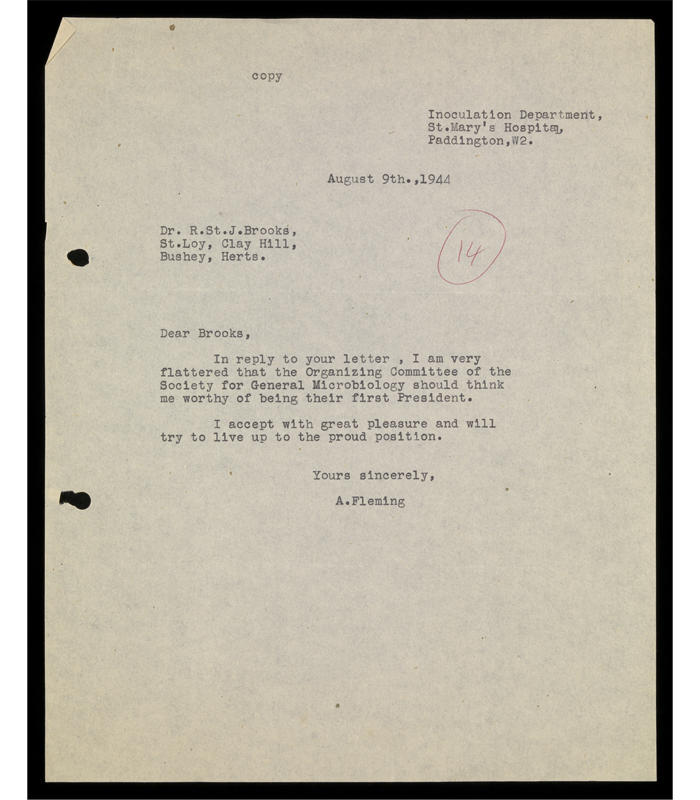 Typed letter from Sir Alexander Fleming, accepting the offer from Society for General Microbiology's Honorary Secretaries to be forward as the first President of the Society, dated 9 August 1944.