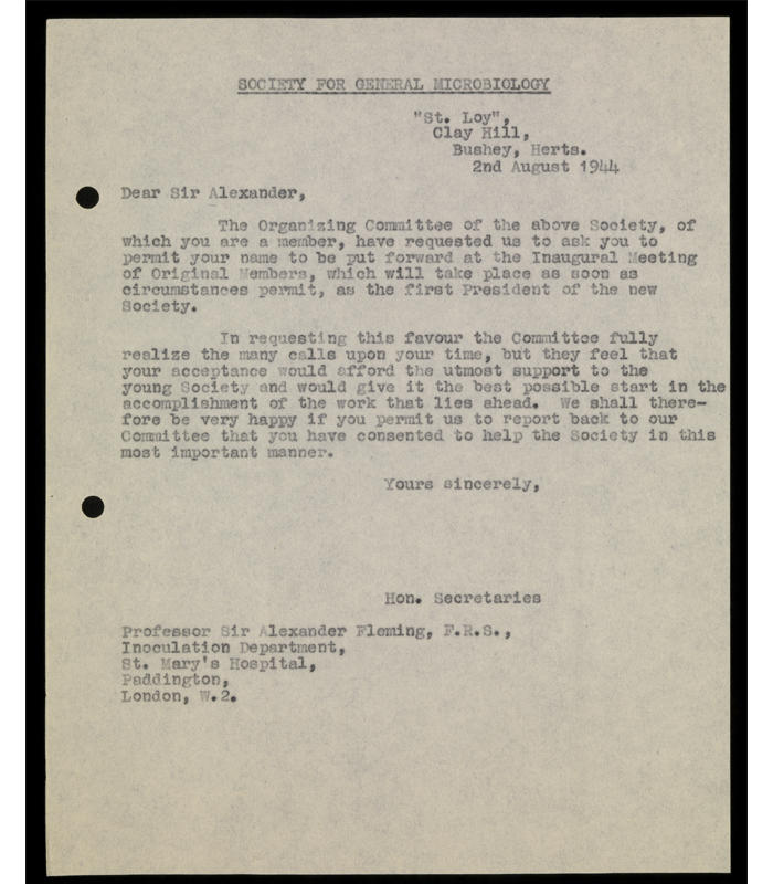 Letter from the Honorary Secretaries to Sir Alexander Fleming, requesting permission to put forward his name as the first President of the Society for General Microbiology.